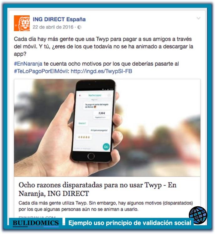 Ejemplo de uso del principio de validación social en mensaje de ING Direct España en su página de Facebook: «Cada día hay más gente que usa Twyp...». ING Direct España también hizo famoso su eslogan: «ING, tu otro banco y cada día el de más gente». Imagen capturada de la fan page de Facebook de ING Direct España el 31 de marzo de 2017.